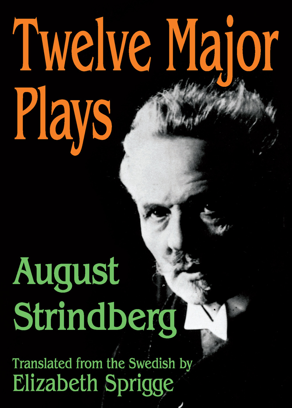 Twelve Major Plays: 1st Edition (Paperback) book cover