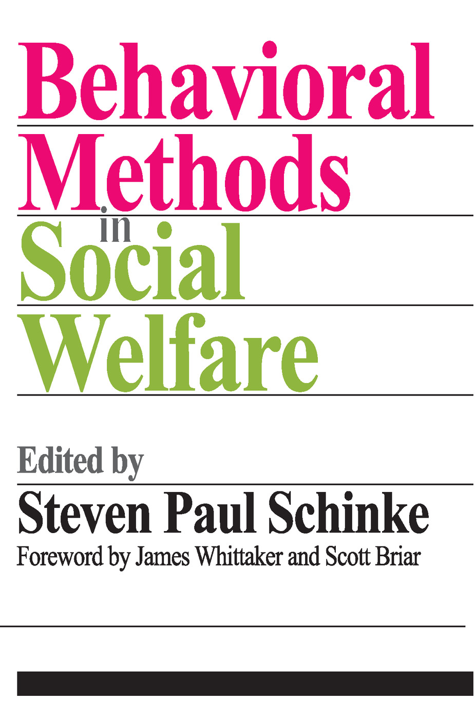 Behavioral Methods in Social Welfare: 1st Edition (Paperback) book cover
