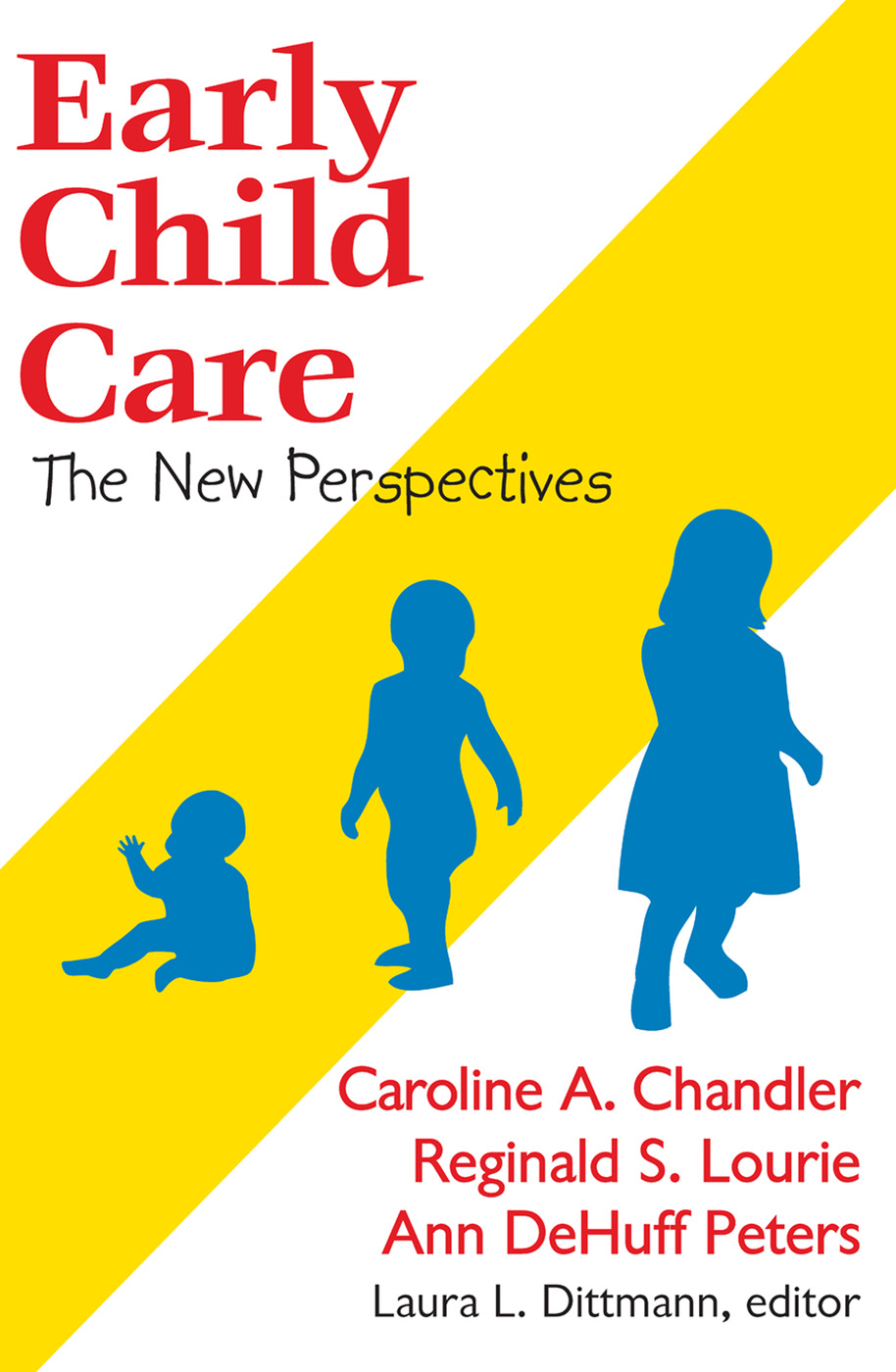 Early Child Care: The New Perspectives, 1st Edition (Paperback) book cover