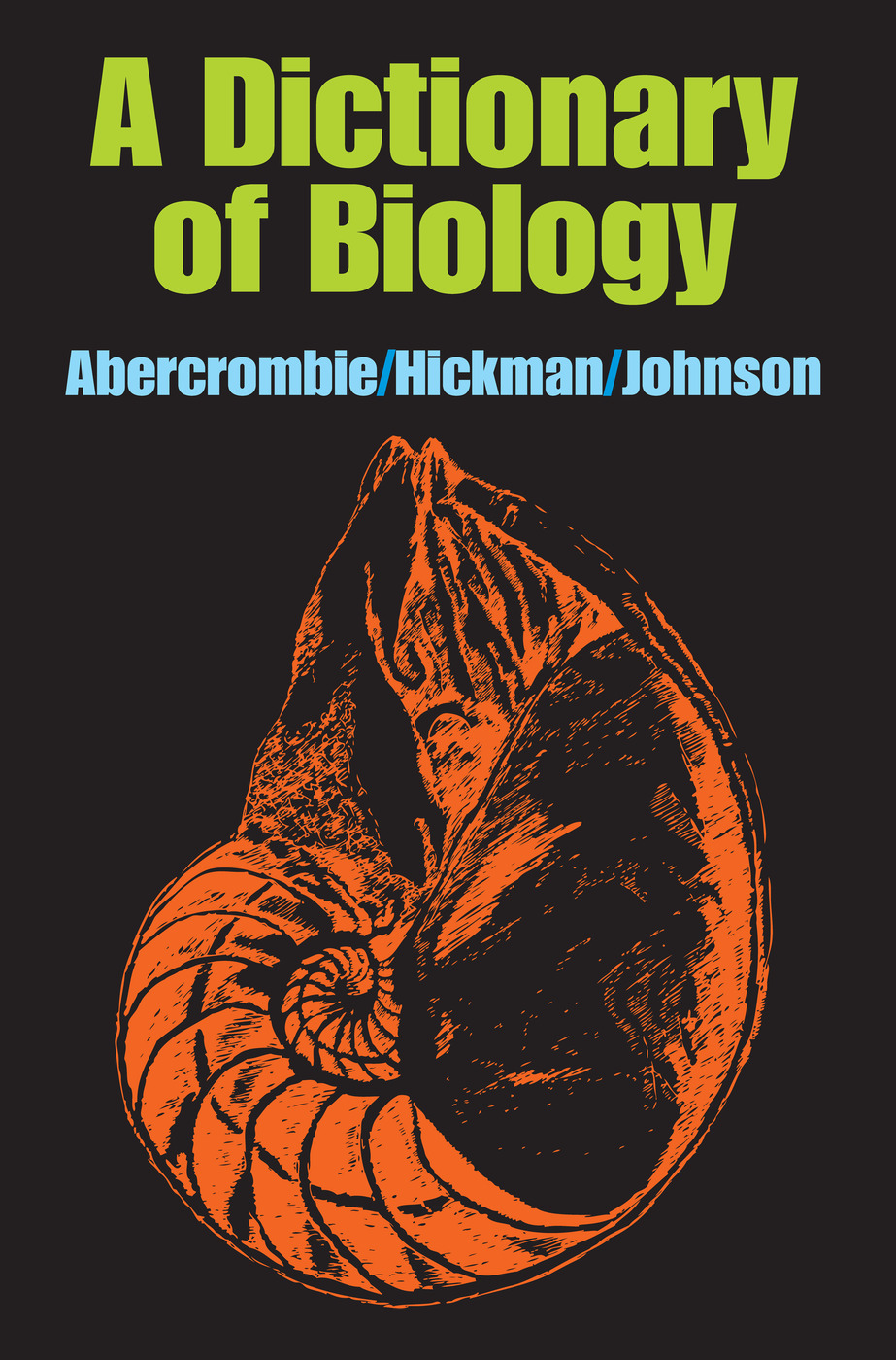 A Dictionary of Biology: 1st Edition (Paperback) book cover