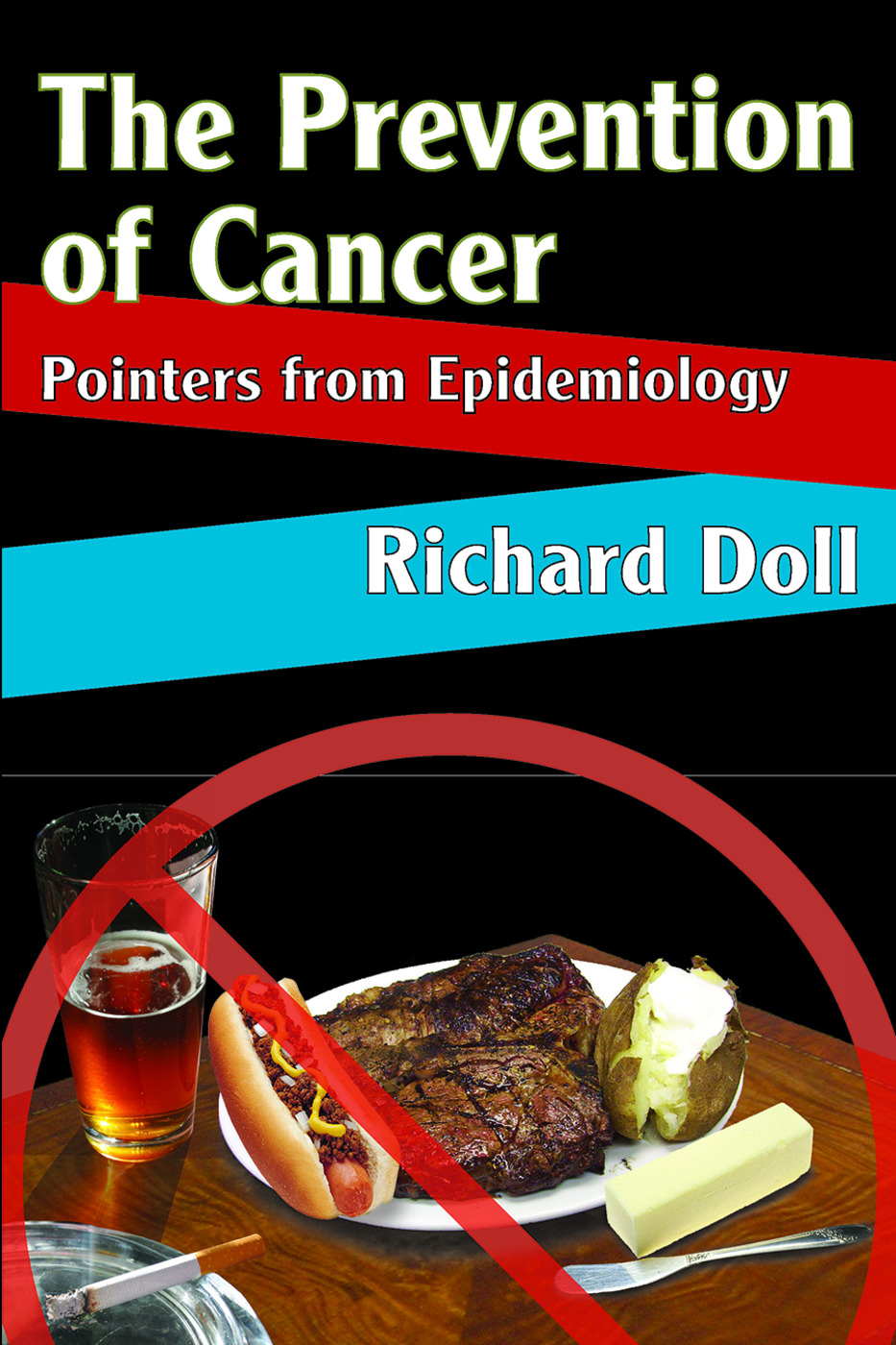 The Prevention of Cancer: Pointers from Epidemiology, 1st Edition (Paperback) book cover
