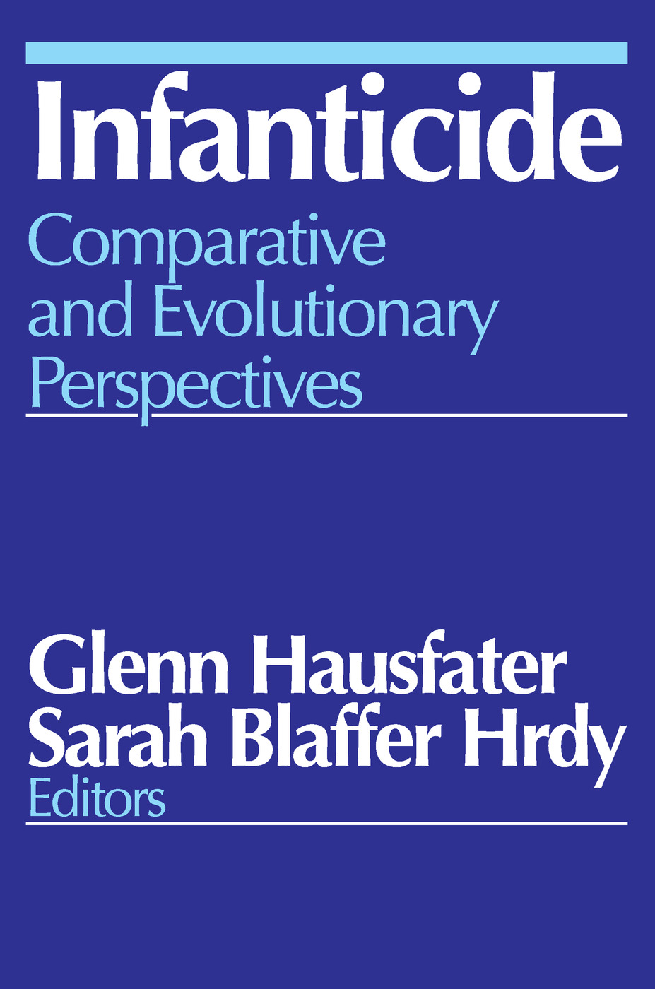 Infanticide: Comparative and Evolutionary Perspectives, 1st Edition (Paperback) book cover