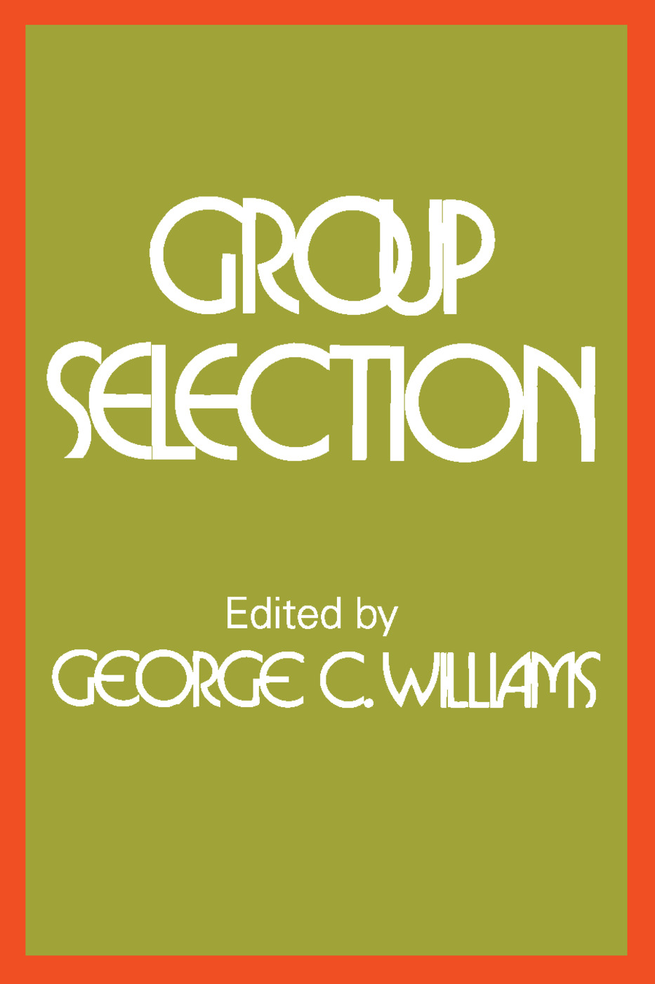 Group Selection: 1st Edition (Paperback) book cover