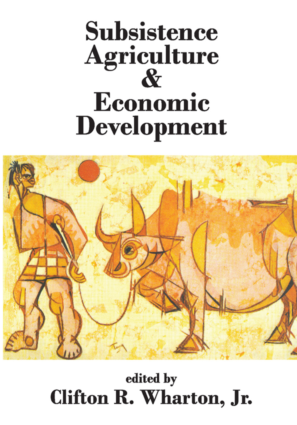 Subsistence Agriculture and Economic Development: 1st Edition (Paperback) book cover