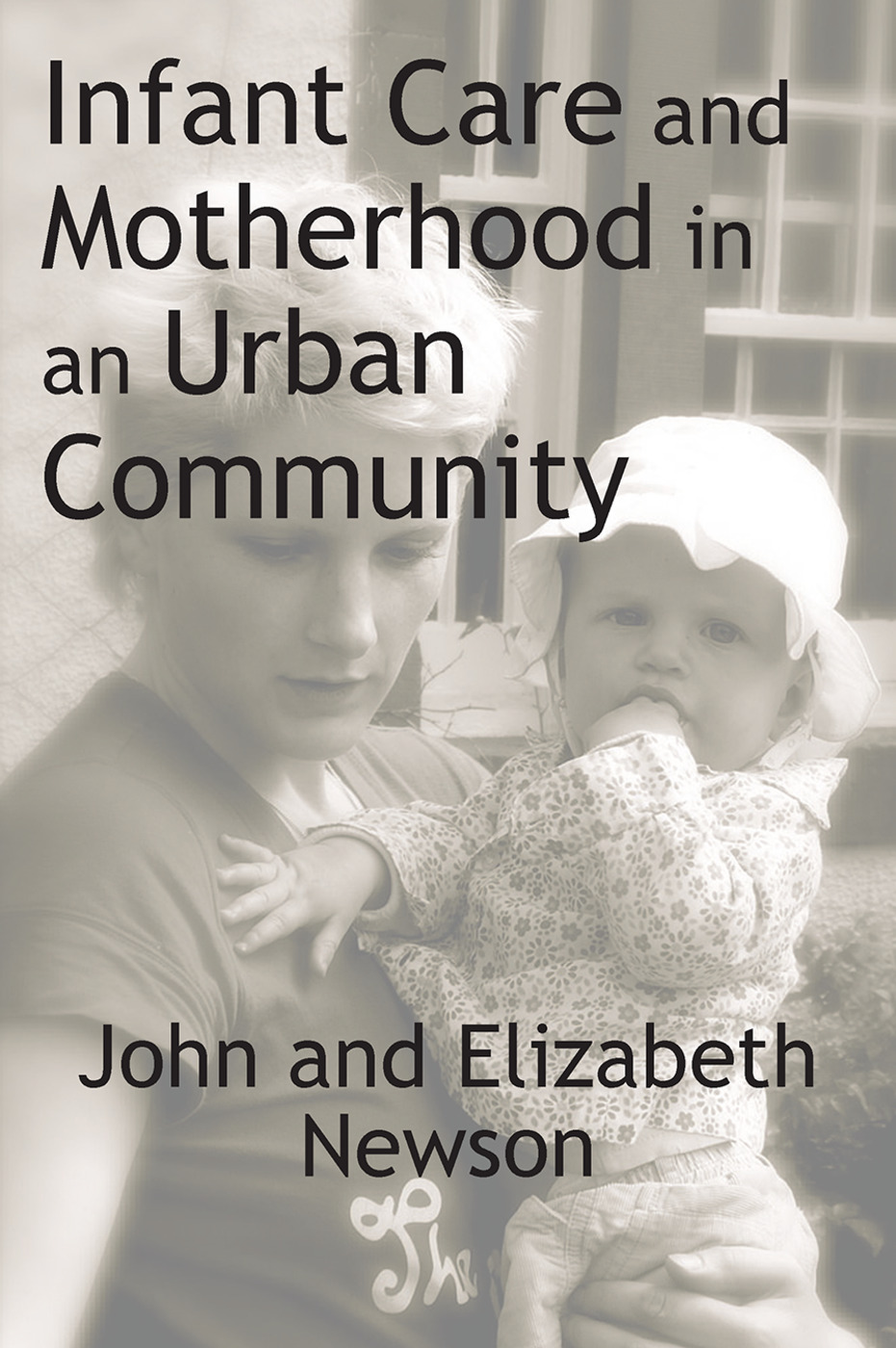 Infant Care and Motherhood in an Urban Community