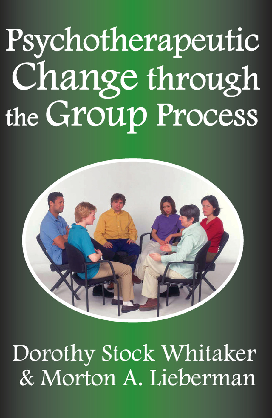 Psychotherapeutic Change Through the Group Process: 1st Edition (Paperback) book cover