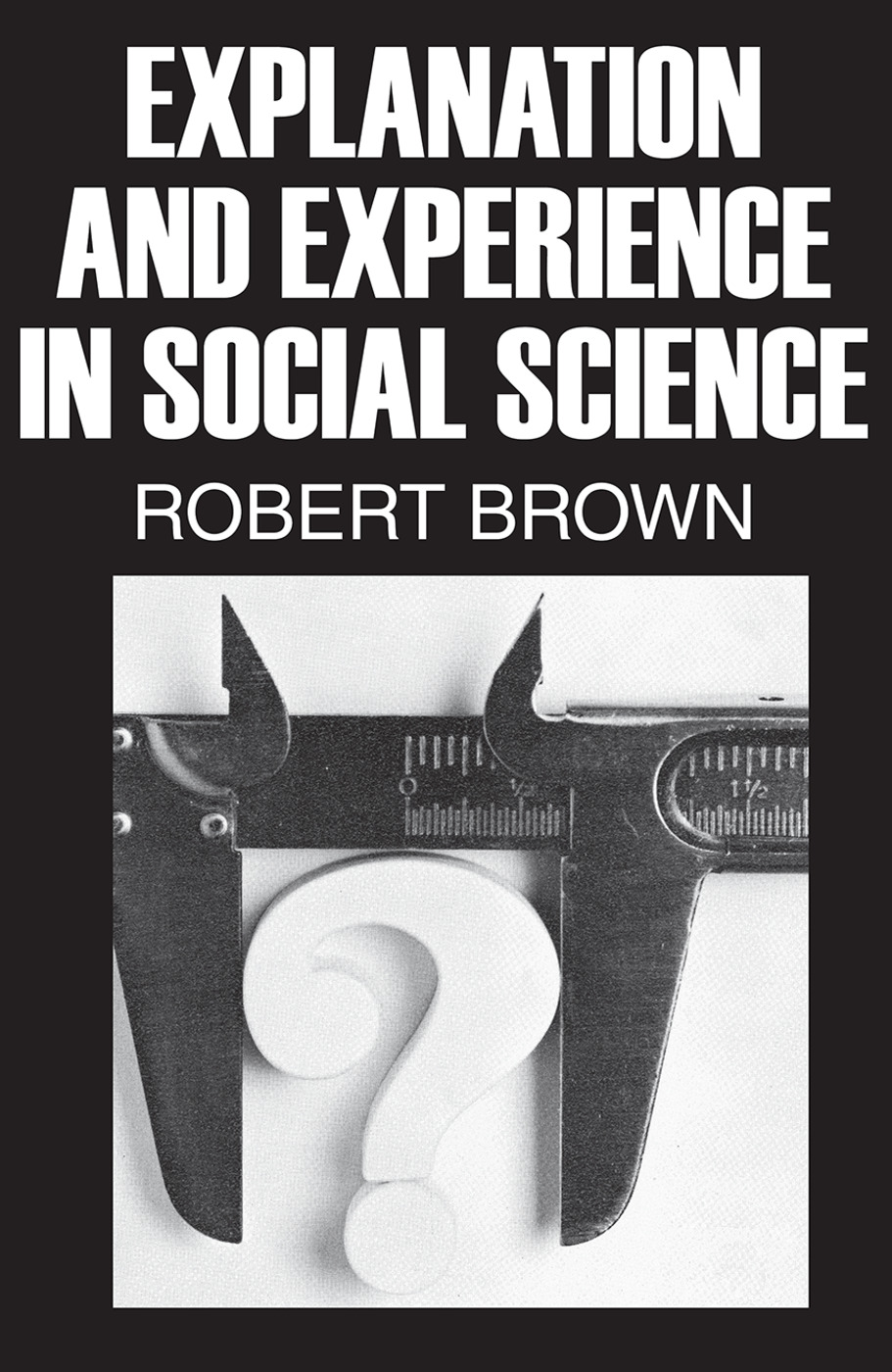 Explanation and Experience in Social Science: 1st Edition (Paperback) book cover