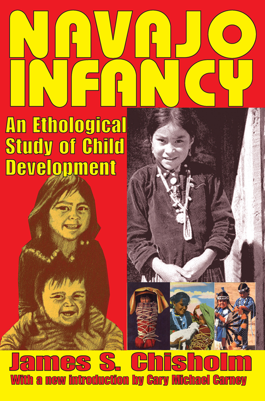 Navajo Infancy: An Ethological Study of Child Development, 1st Edition (Paperback) book cover