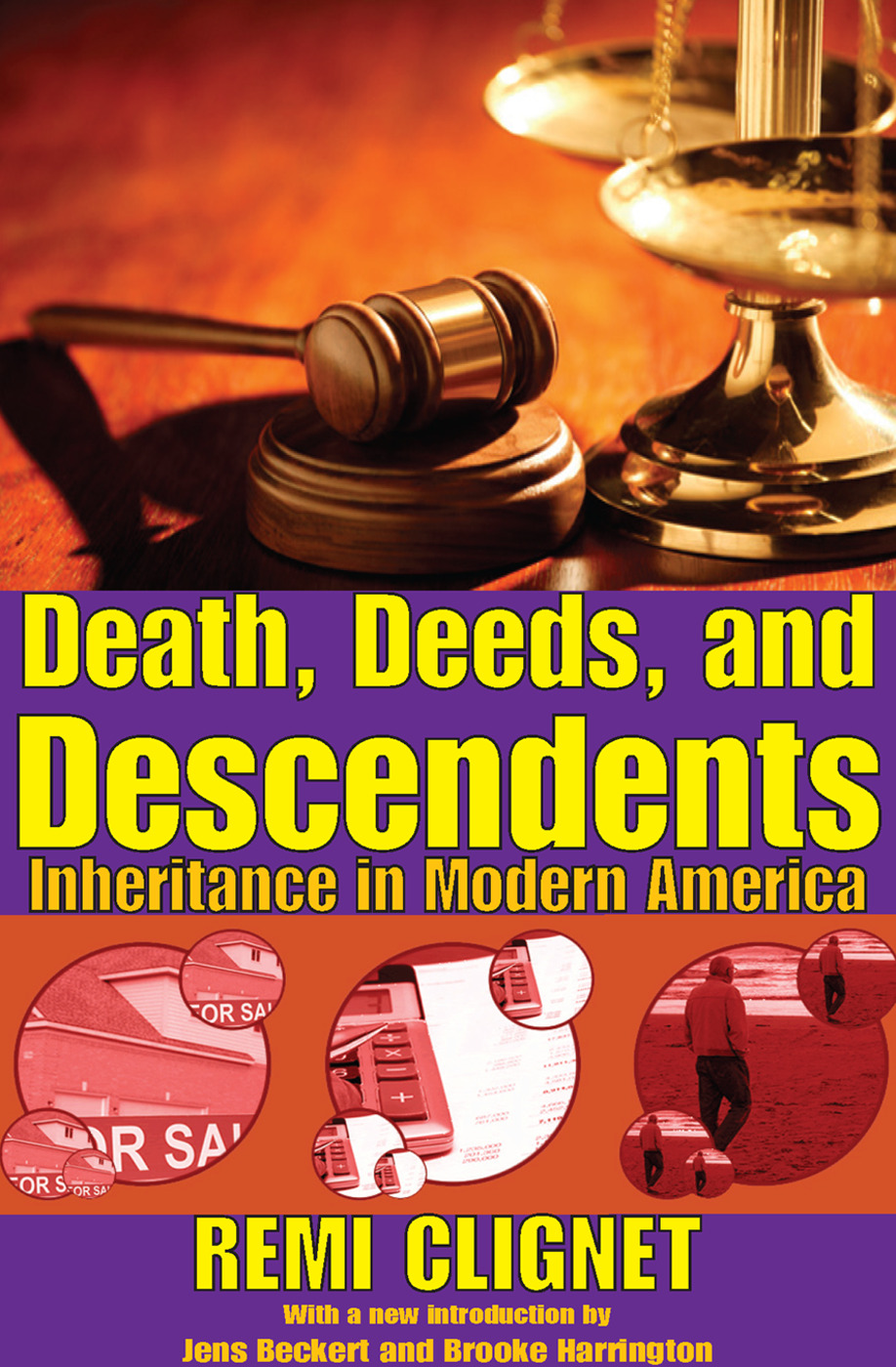 Death, Deeds, and Descendents: Inheritance in Modern America, 1st Edition (Paperback) book cover