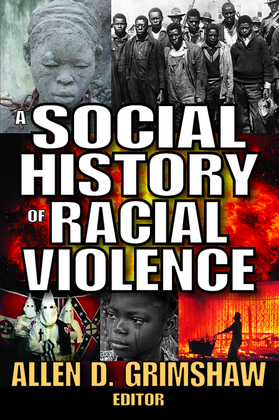A Social History of Racial Violence: 1st Edition (Paperback) book cover