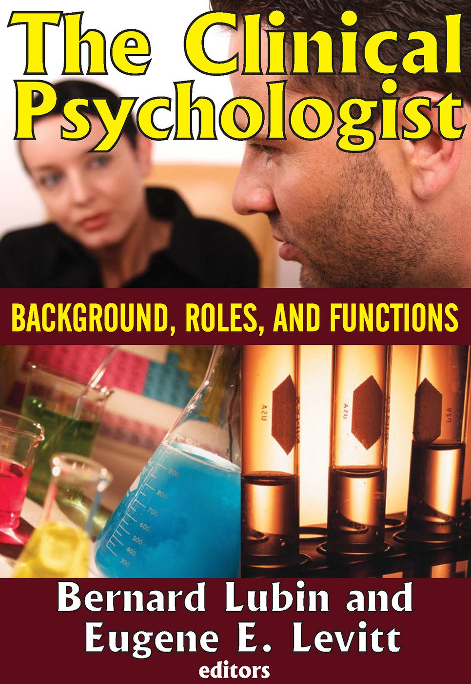 The Clinical Psychologist: Background, Roles, and Functions, 1st Edition (Paperback) book cover