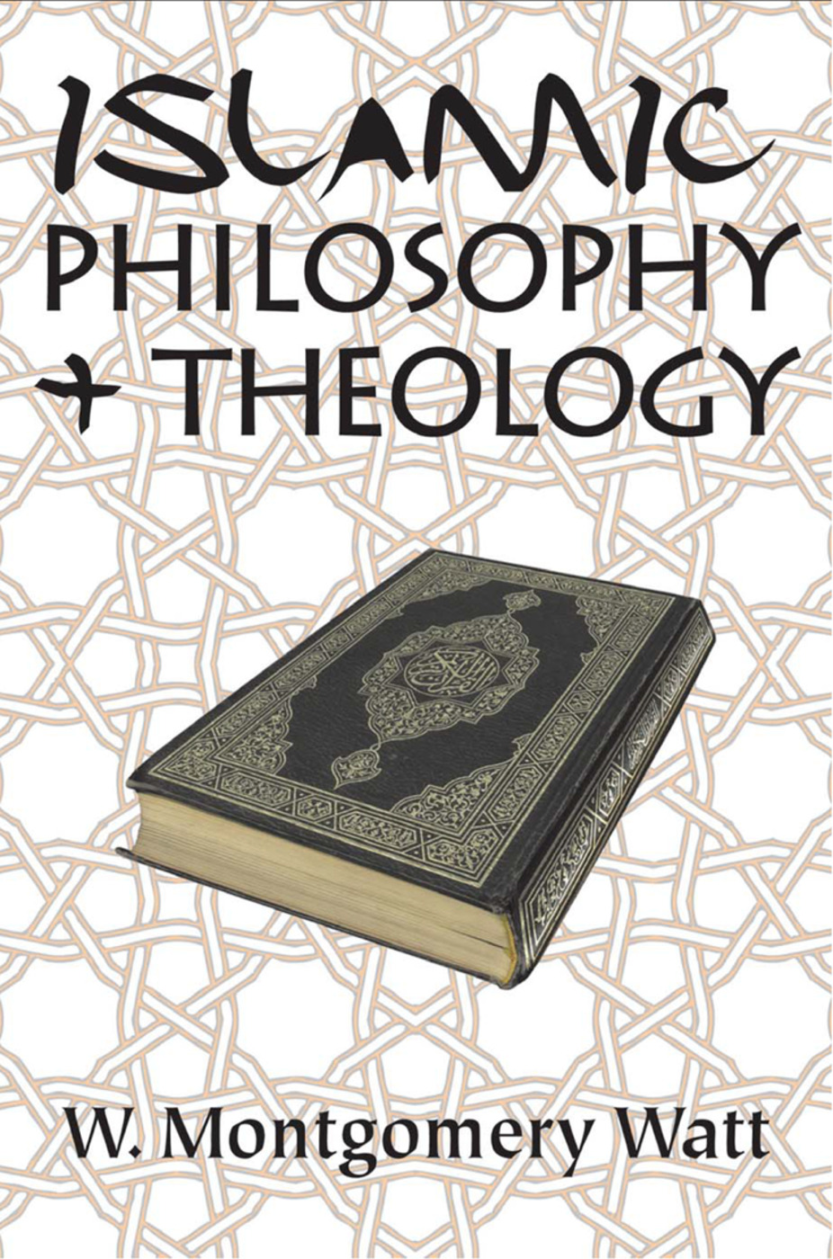 Islamic Philosophy and Theology | Taylor & Francis Group