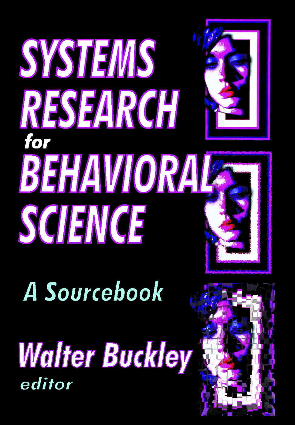 Systems Research for Behavioral Science: A Sourcebook, 1st Edition (Paperback) book cover