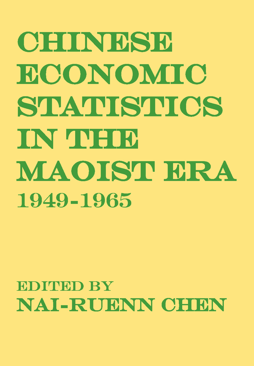 Chinese Economic Statistics in the Maoist Era