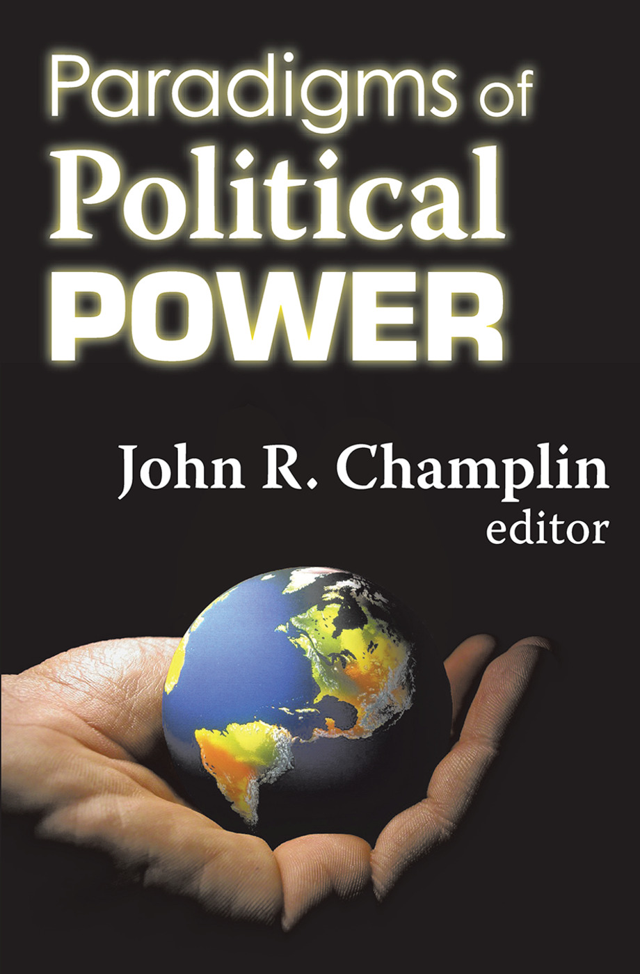Paradigms of Political Power: 1st Edition (Paperback) book cover