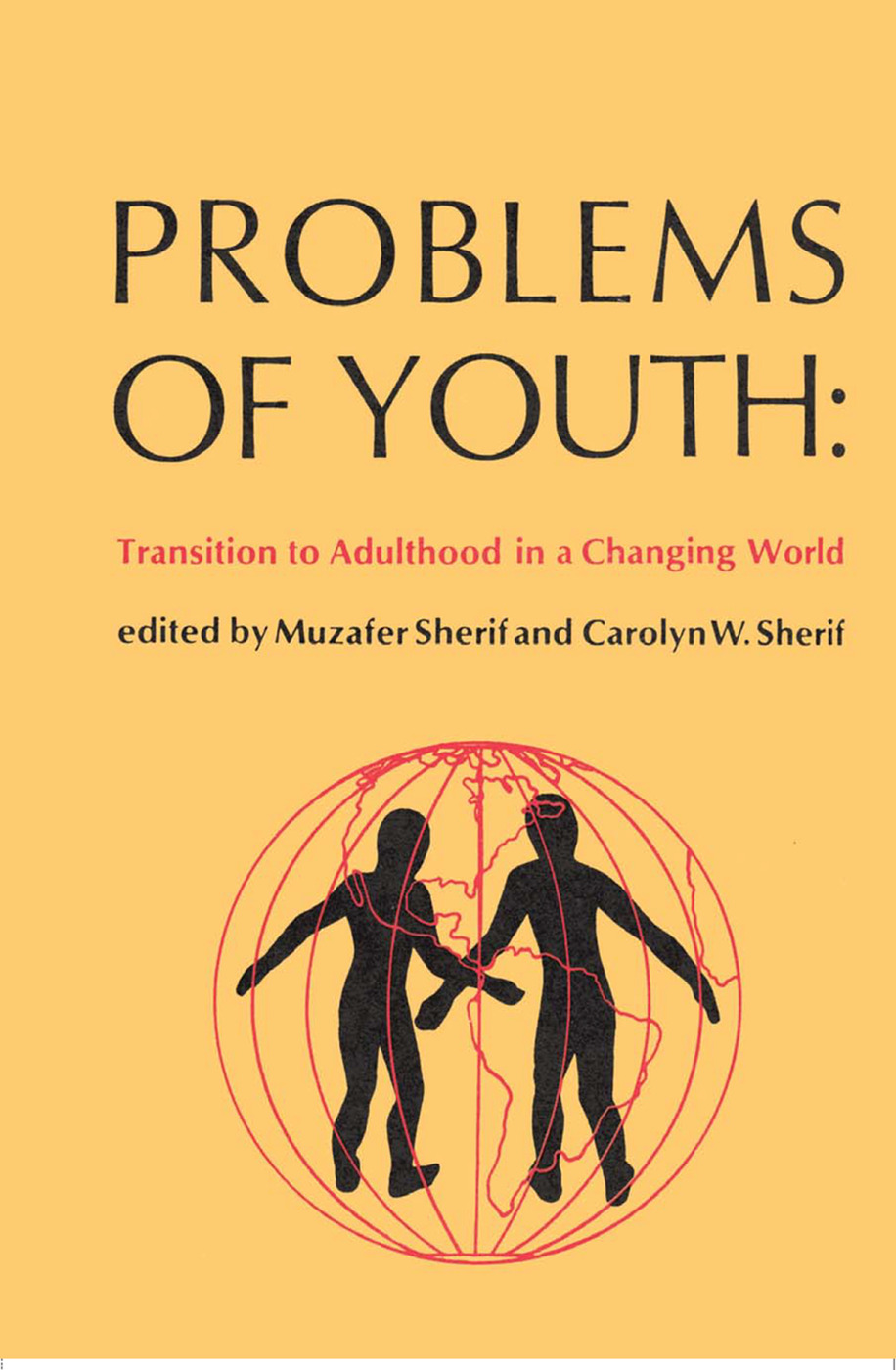 Problems of Youth: Transition to Adulthood in a Changing World, 1st Edition (Paperback) book cover