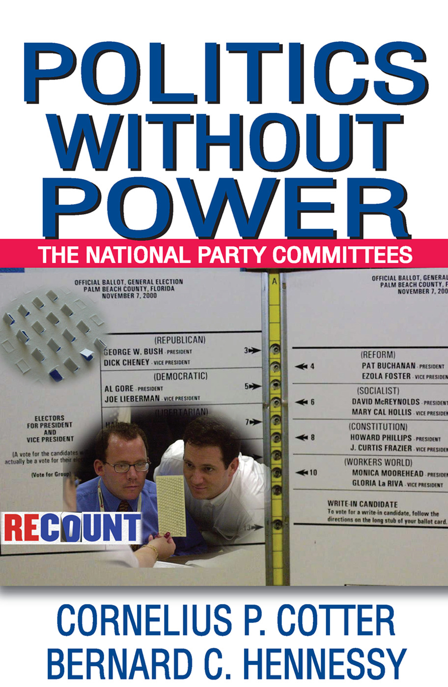 Politics without Power: The National Party Committees, 1st Edition (Paperback) book cover