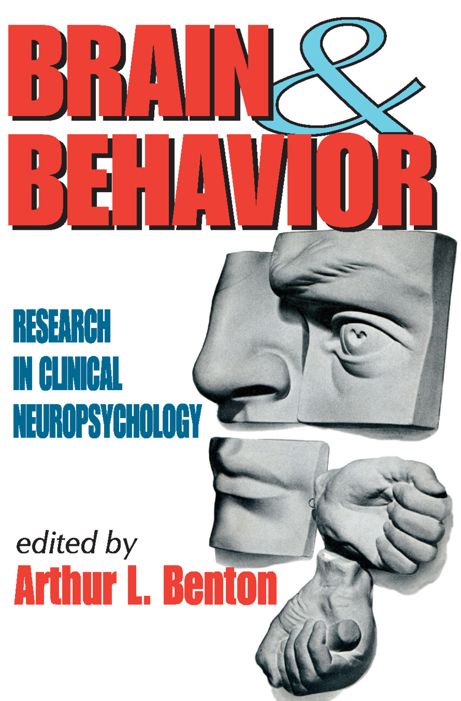 Brain and Behavior: Research in Clinical Neuropsychology, 1st Edition (e-Book) book cover