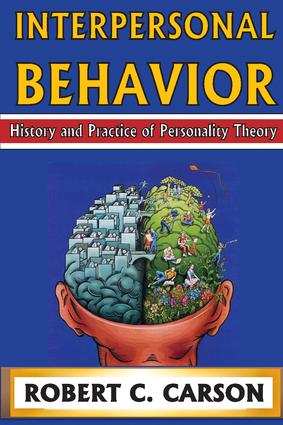 Interpersonal Behavior: History and Practice of Personality Theory, 6th Edition (Paperback) book cover