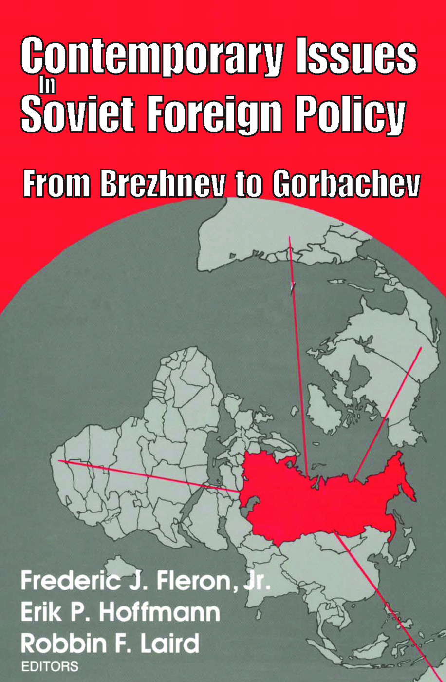 Contemporary Issues in Soviet Foreign Policy