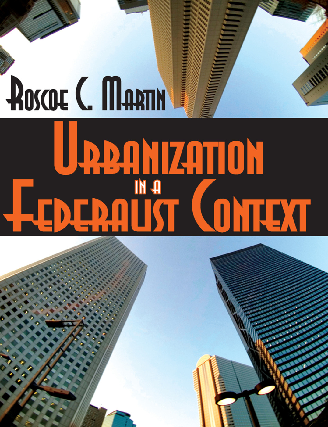 Urbanization in a Federalist Context: 1st Edition (Paperback) book cover