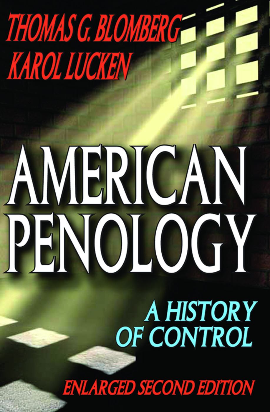 American Penology: A History of Control, 2nd Edition (Paperback) book cover