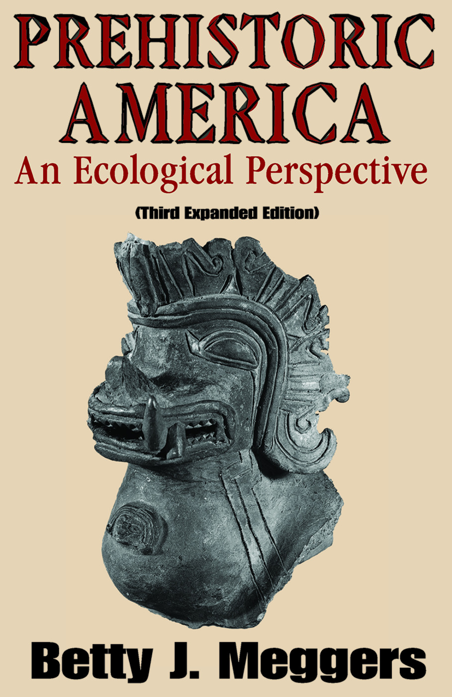 Prehistoric America: An Ecological Perspective, 3rd Edition (Paperback) book cover