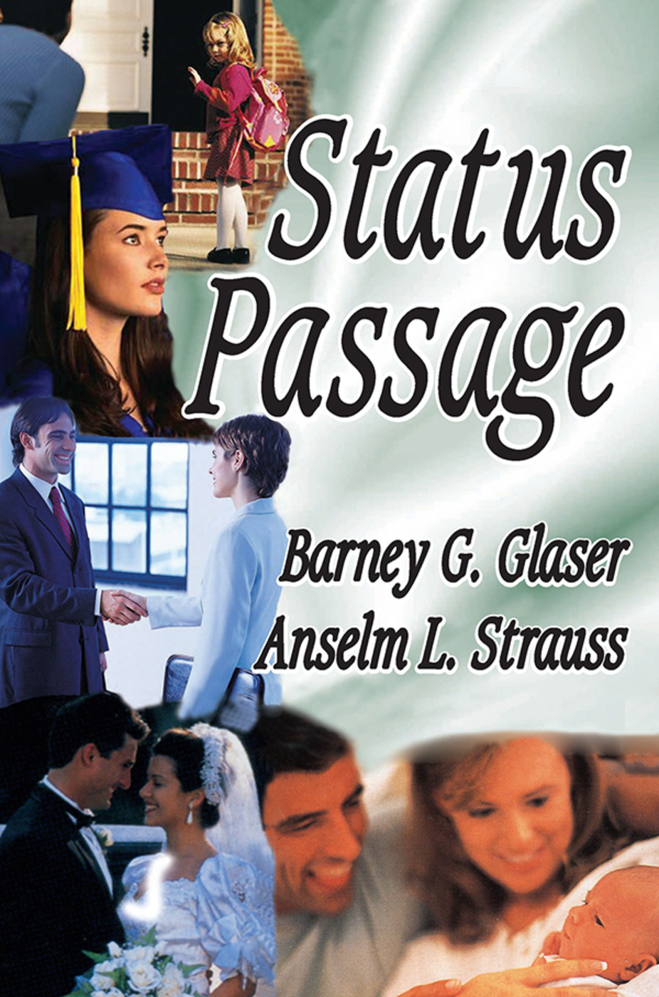 Status Passage: 1st Edition (Paperback) book cover