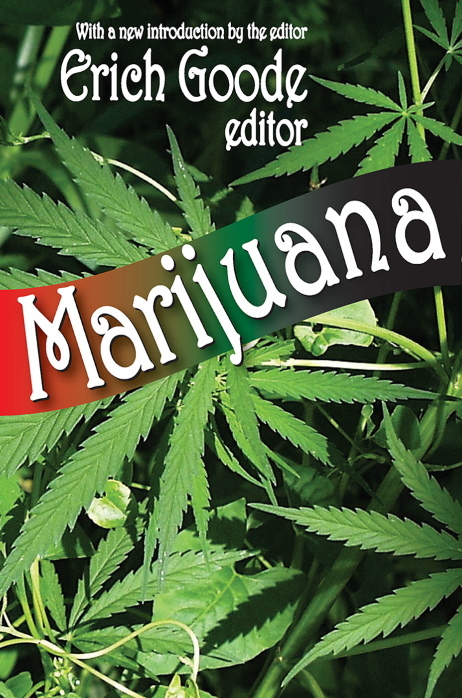 Marijuana: 1st Edition (Paperback) book cover
