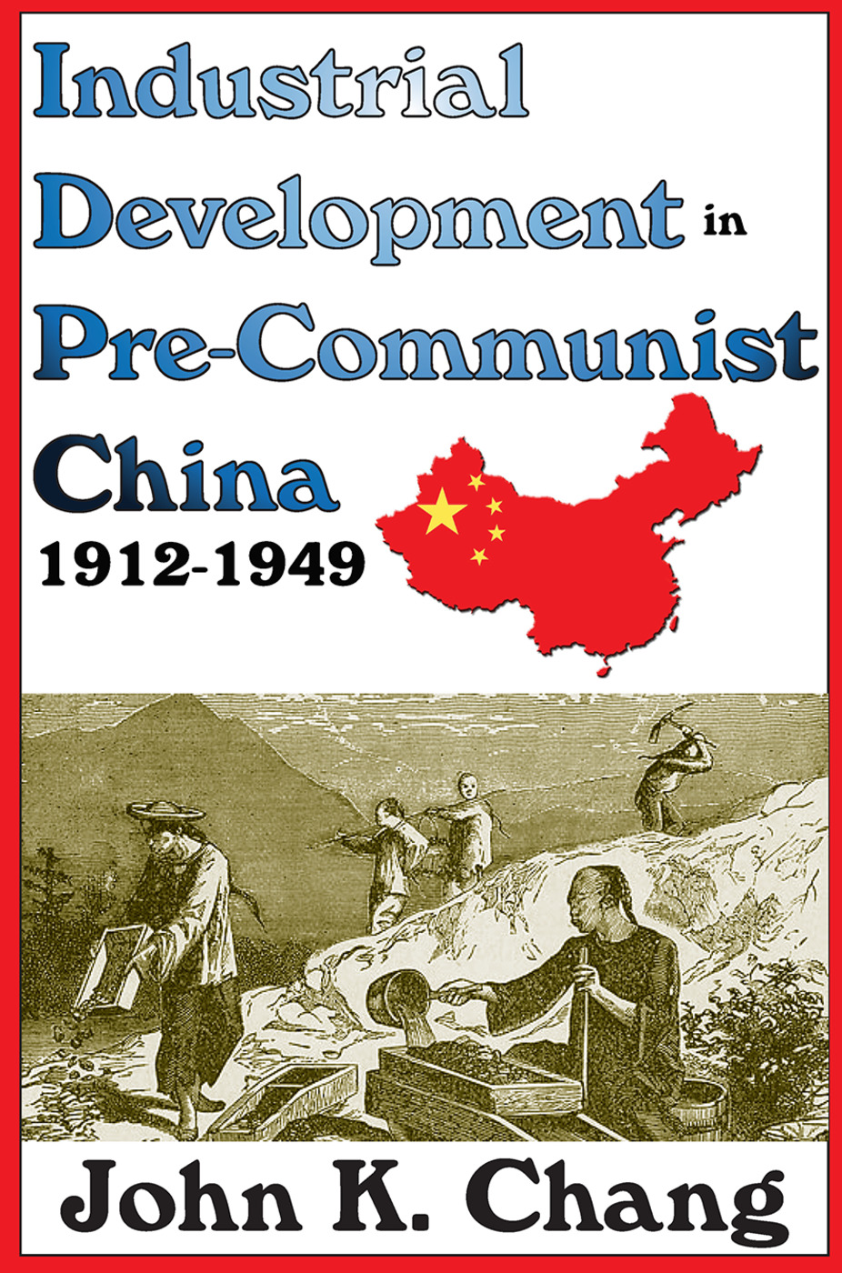 Industrial Development in Pre-Communist China: 1912-1949, 1st Edition (e-Book) book cover