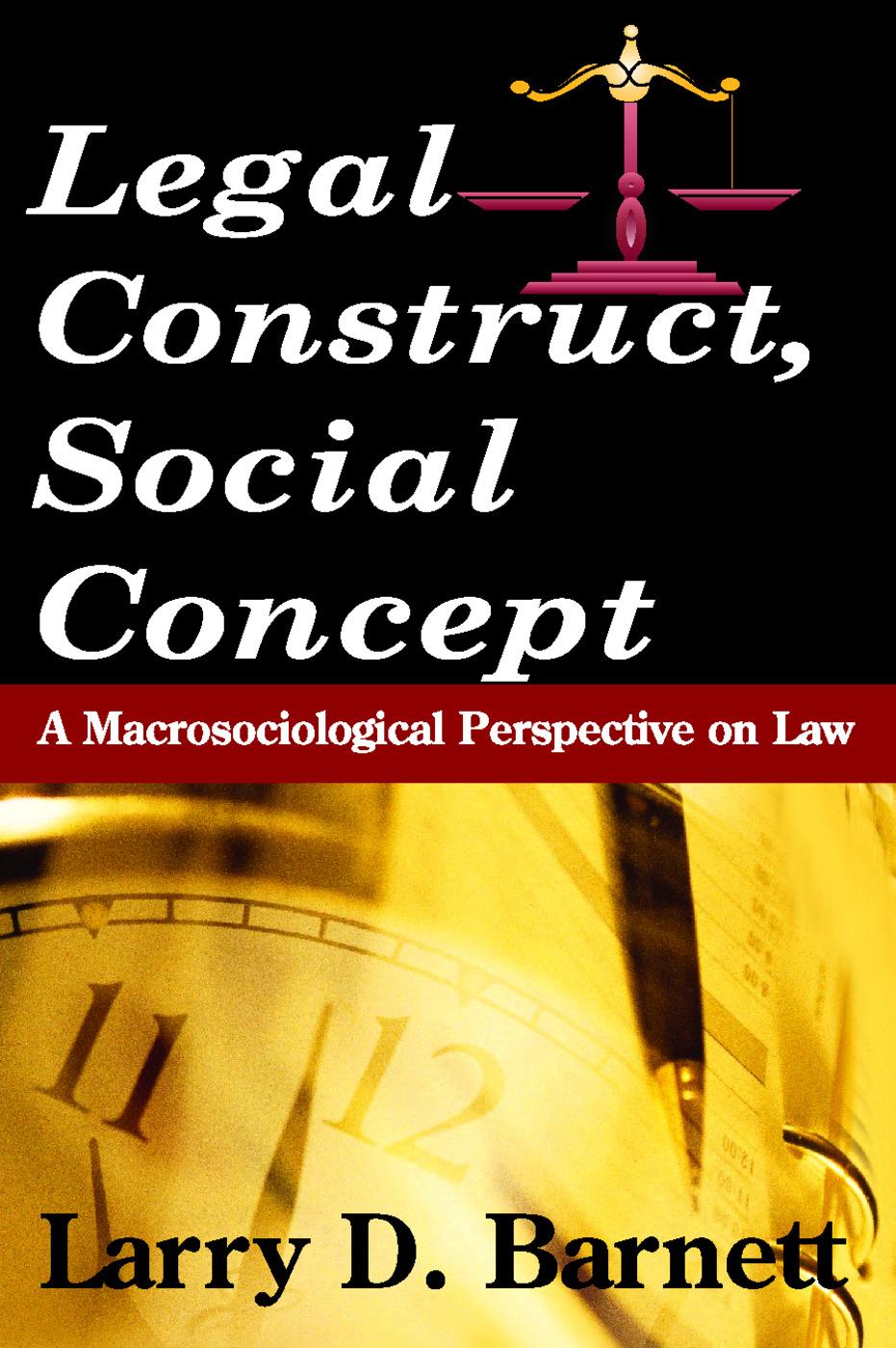 Legal Construct, Social Concept