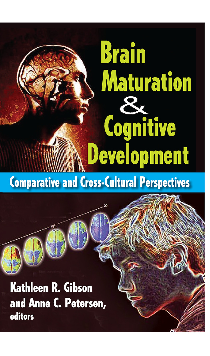 Brain Maturation and Cognitive Development: Comparative and Cross-cultural Perspectives, 1st Edition (Paperback) book cover