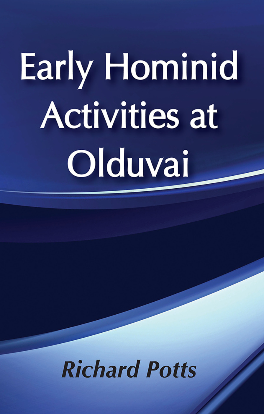Early Hominid Activities at Olduvai: Foundations of Human Behaviour, 1st Edition (Paperback) book cover