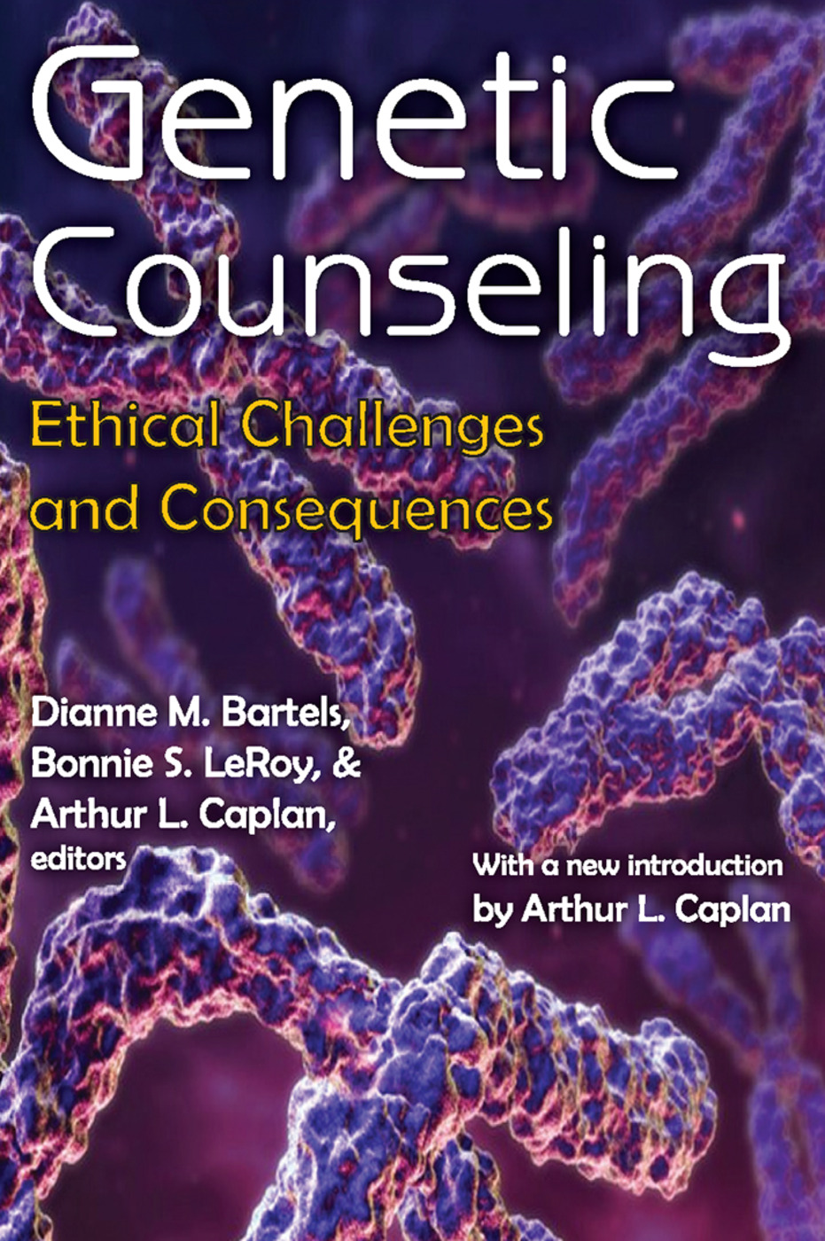 Genetic Counseling: Ethical Challenges and Consequences, 1st Edition (Paperback) book cover
