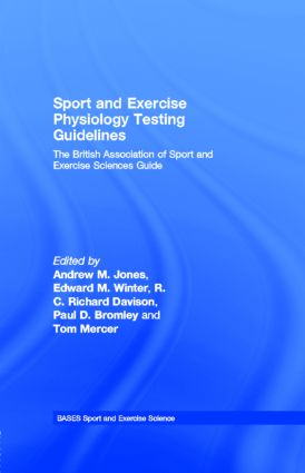 Sport and Exercise Physiology Testing Guidelines: The British Association of Sport and Exercise Sciences Guide (Paperback) book cover