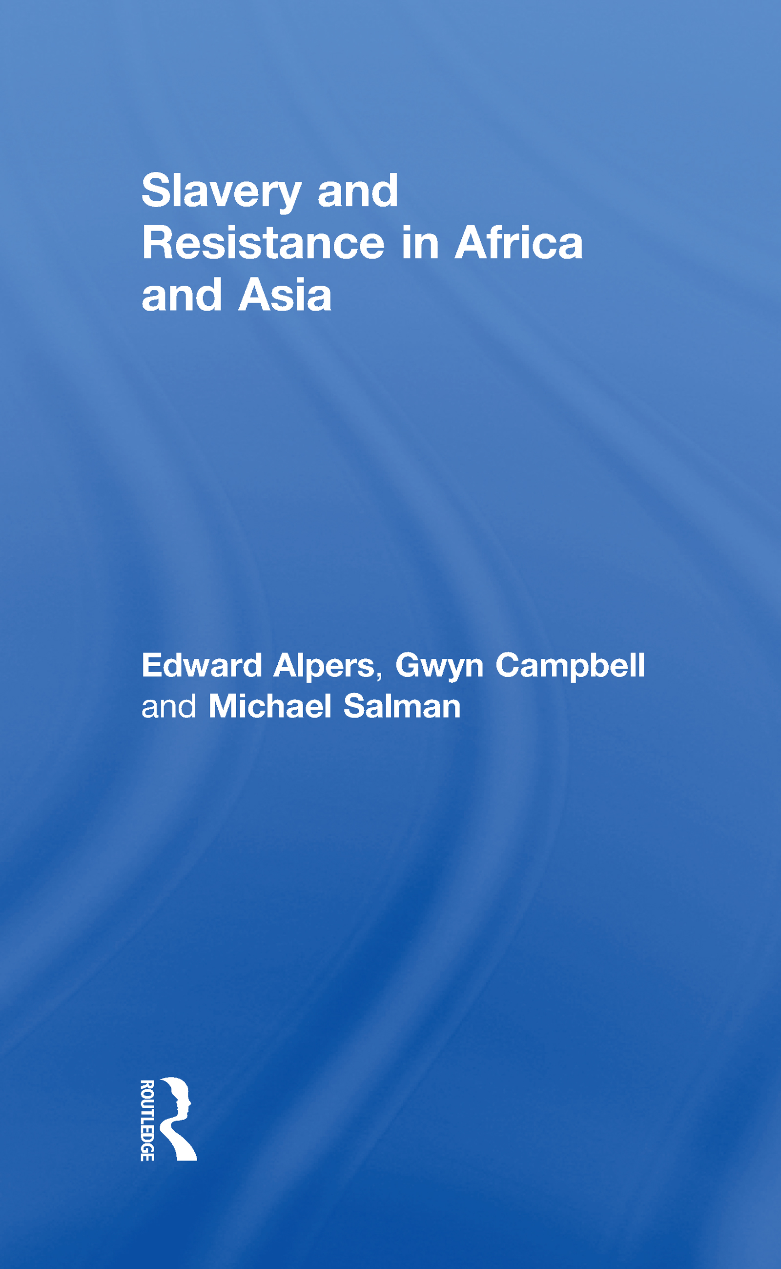 Slavery & Resistance In Africa