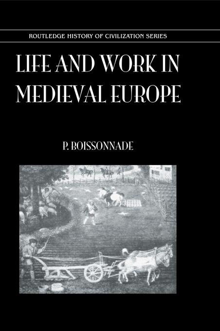 Life & Work In Medieval Europe