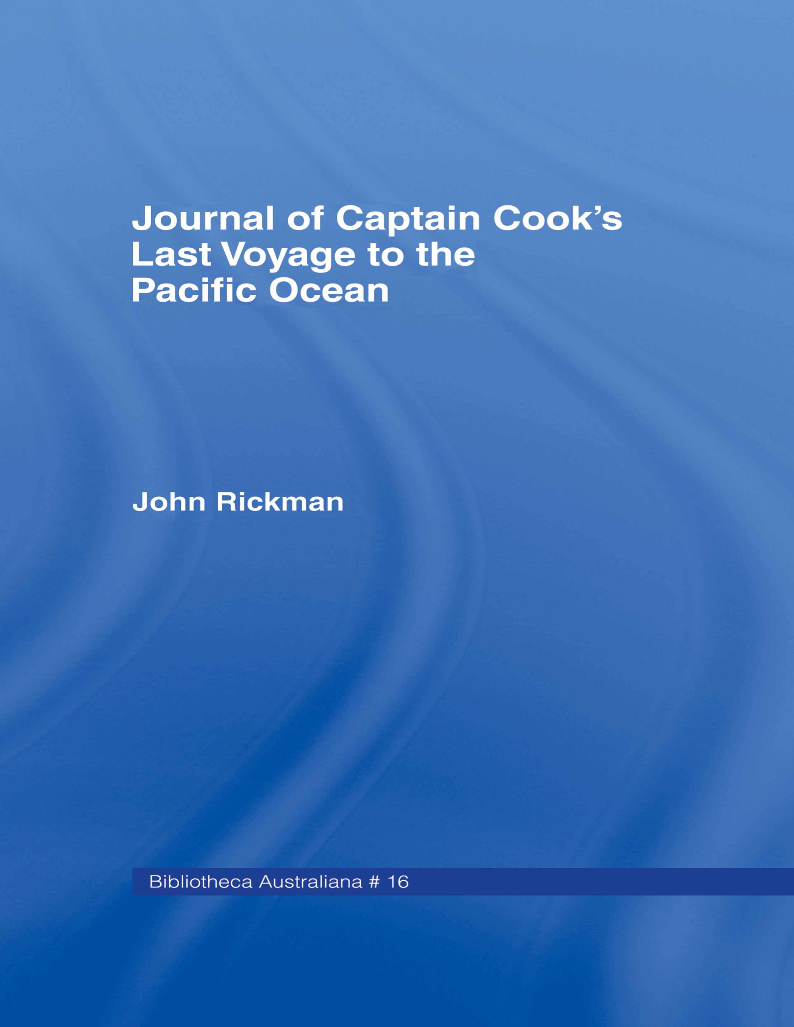 Journal of Captain Cook's Last Voyage book cover