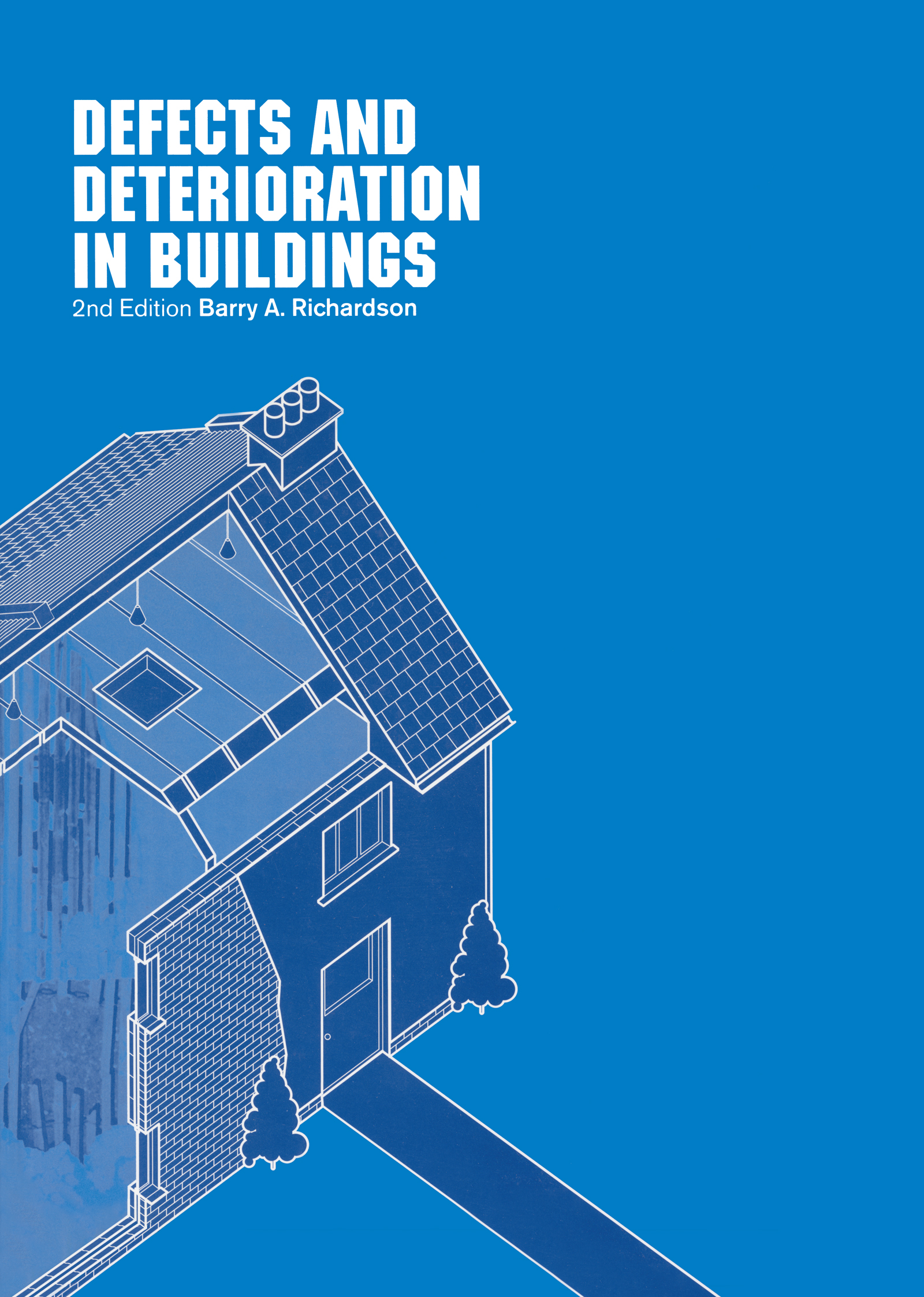 Defects and Deterioration in Buildings