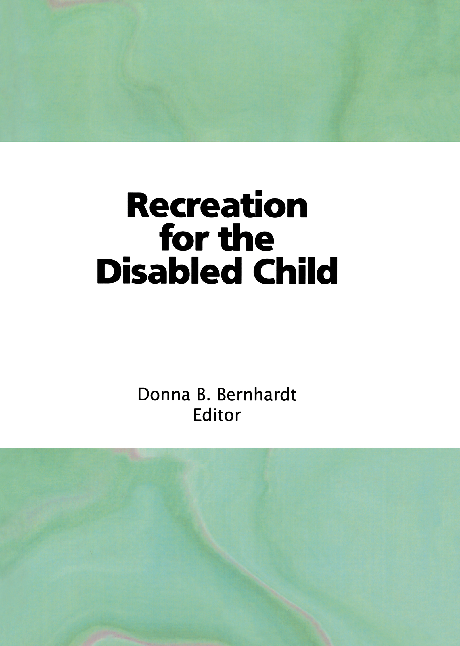 Recreation for the Disabled Child