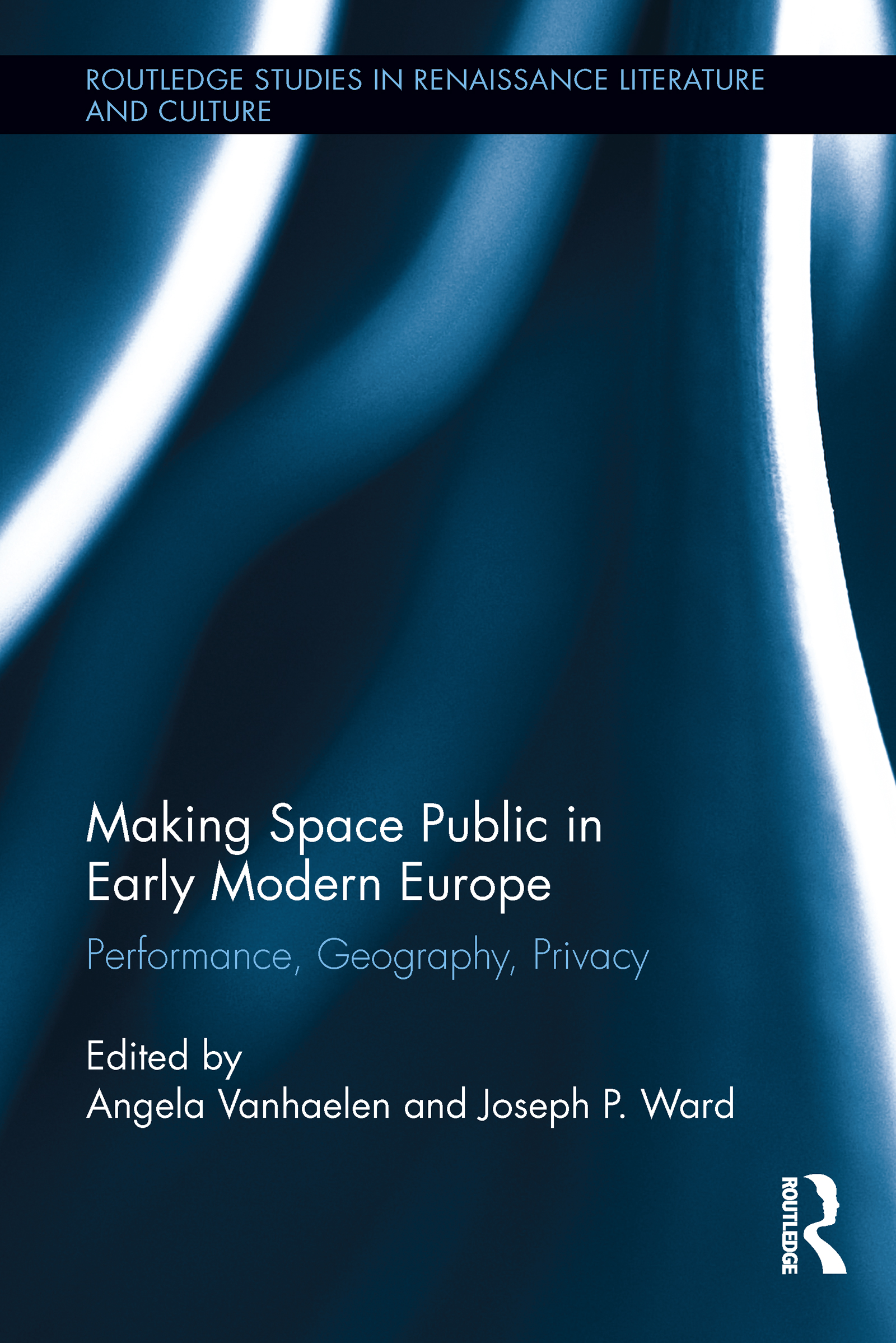 Making Space Public in Early Modern Europe