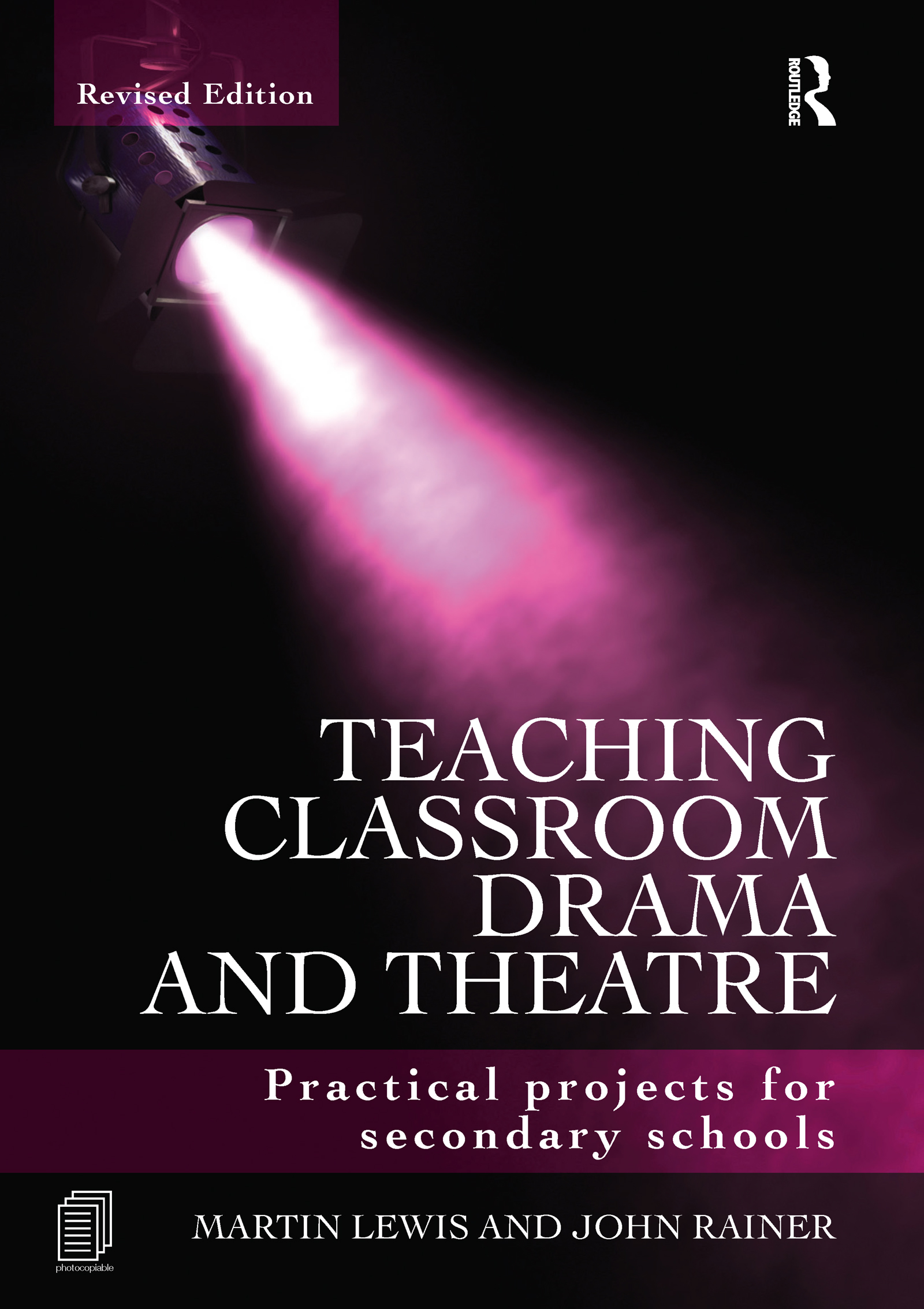 Teaching Classroom Drama and Theatre: Practical Projects for Secondary Schools, 2nd Edition (e-Book) book cover