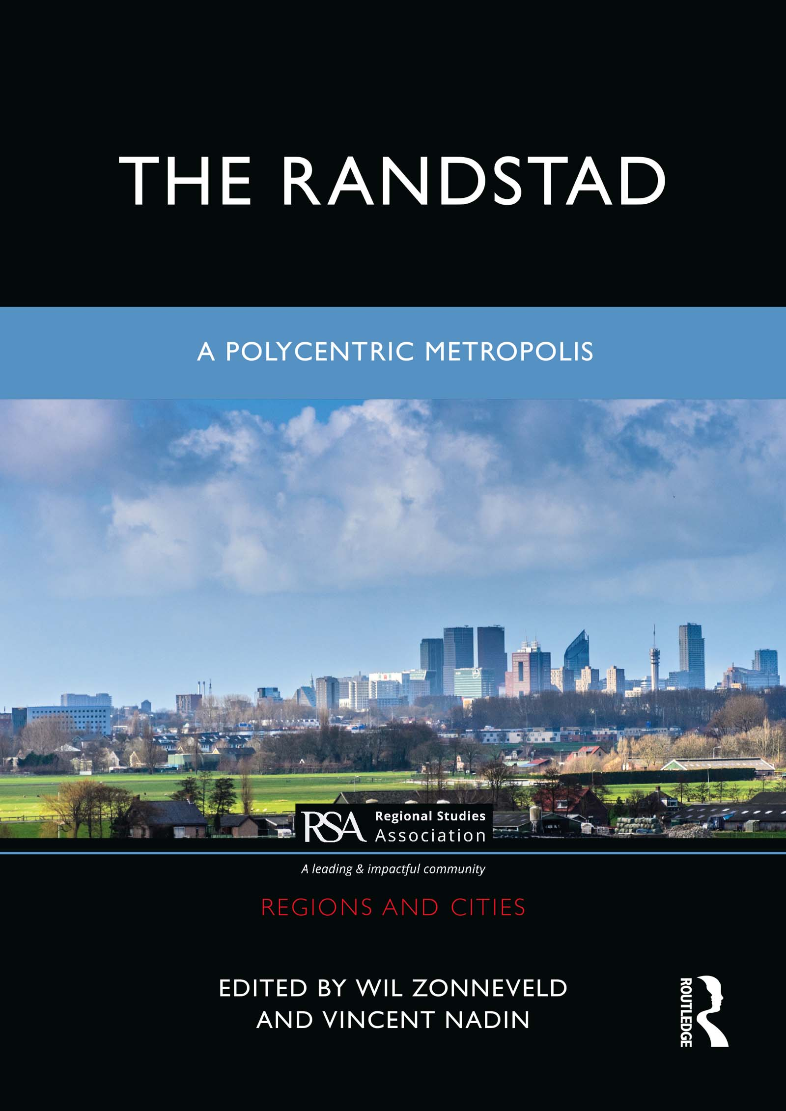 The making of the urban structure of the Randstad