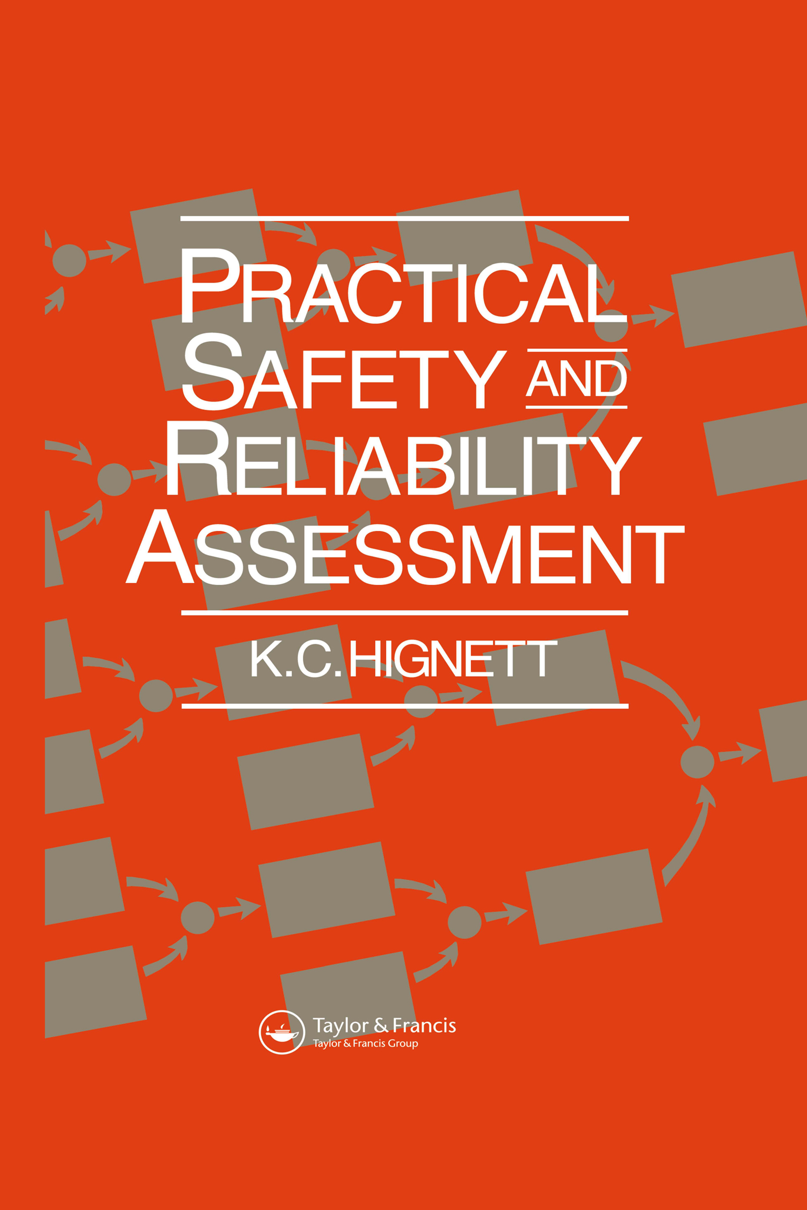Practical Safety and Reliability Assessment
