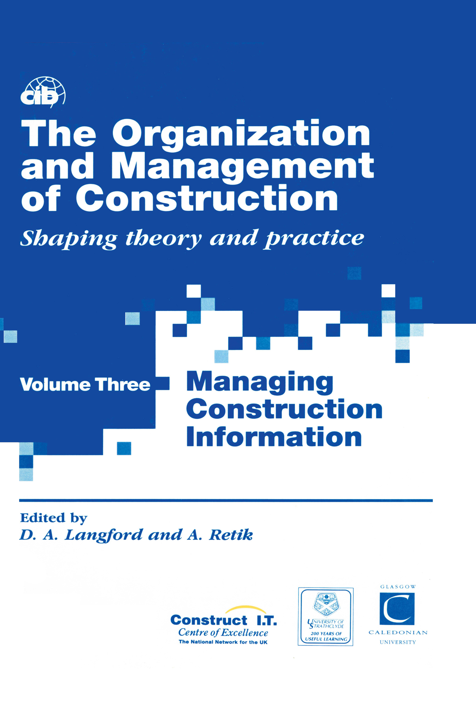The Organization and Management of Construction
