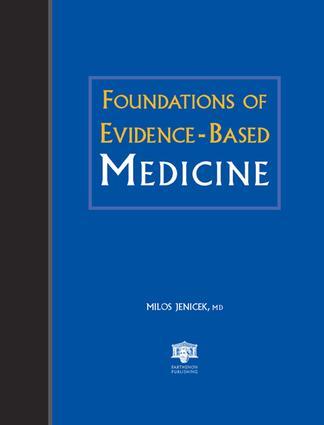 Foundations of Evidence-Based Medicine: 1st Edition (Hardback) book cover