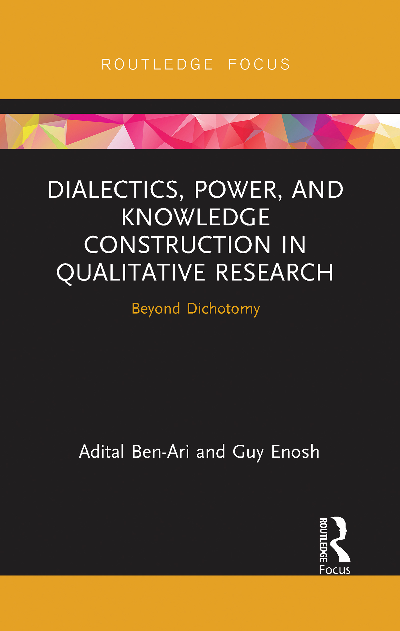 Dialectics, Power, and Knowledge Construction in Qualitative Research