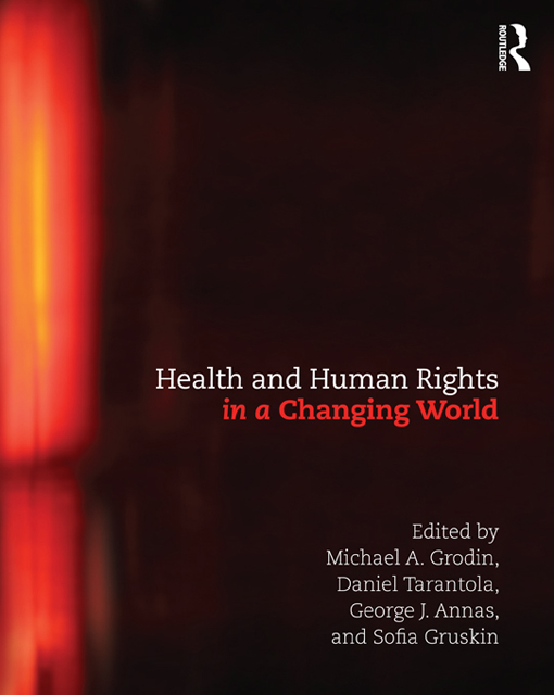 History, Principles and Practice of Health and Human Rights