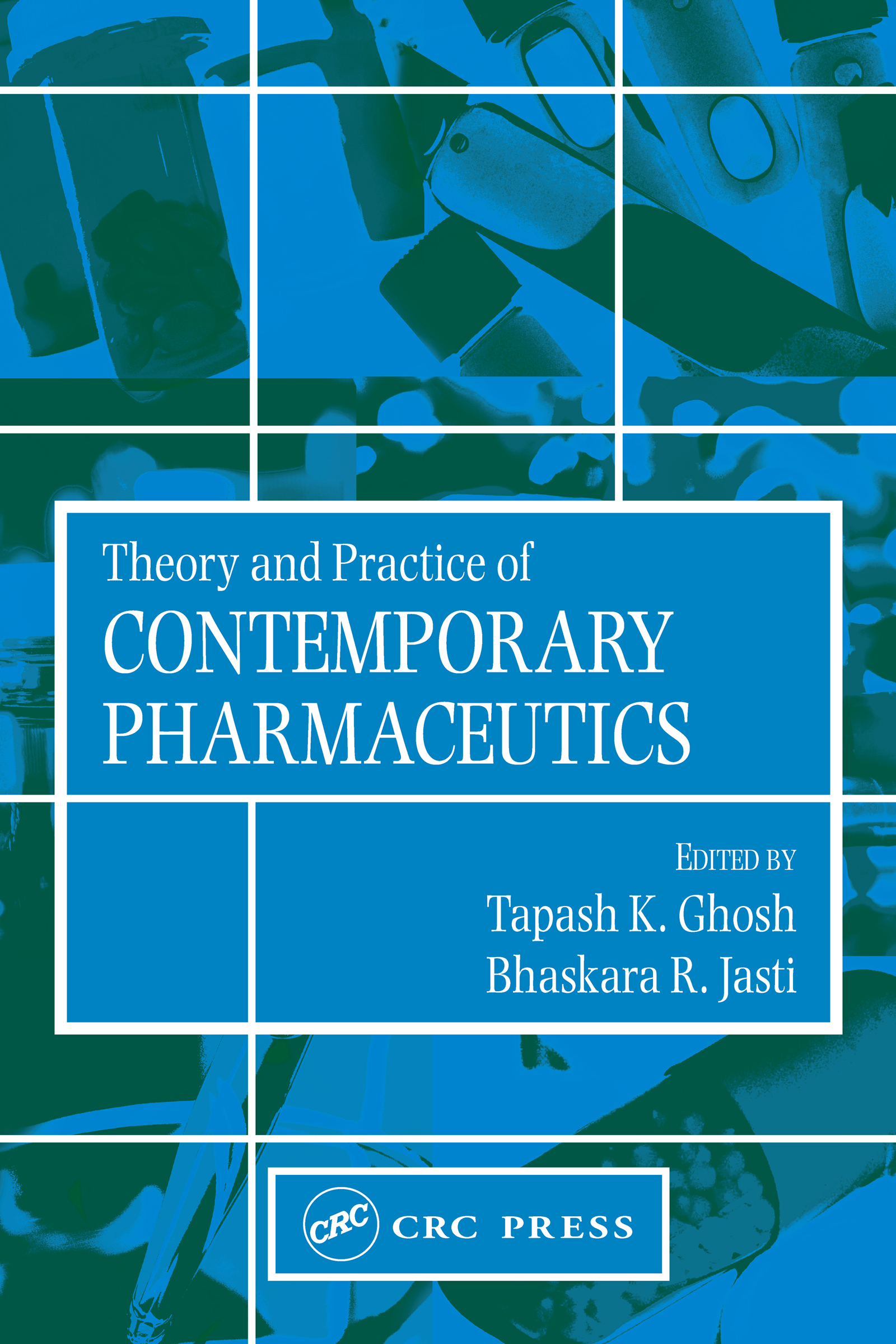 Theory and Practice of Contemporary Pharmaceutics