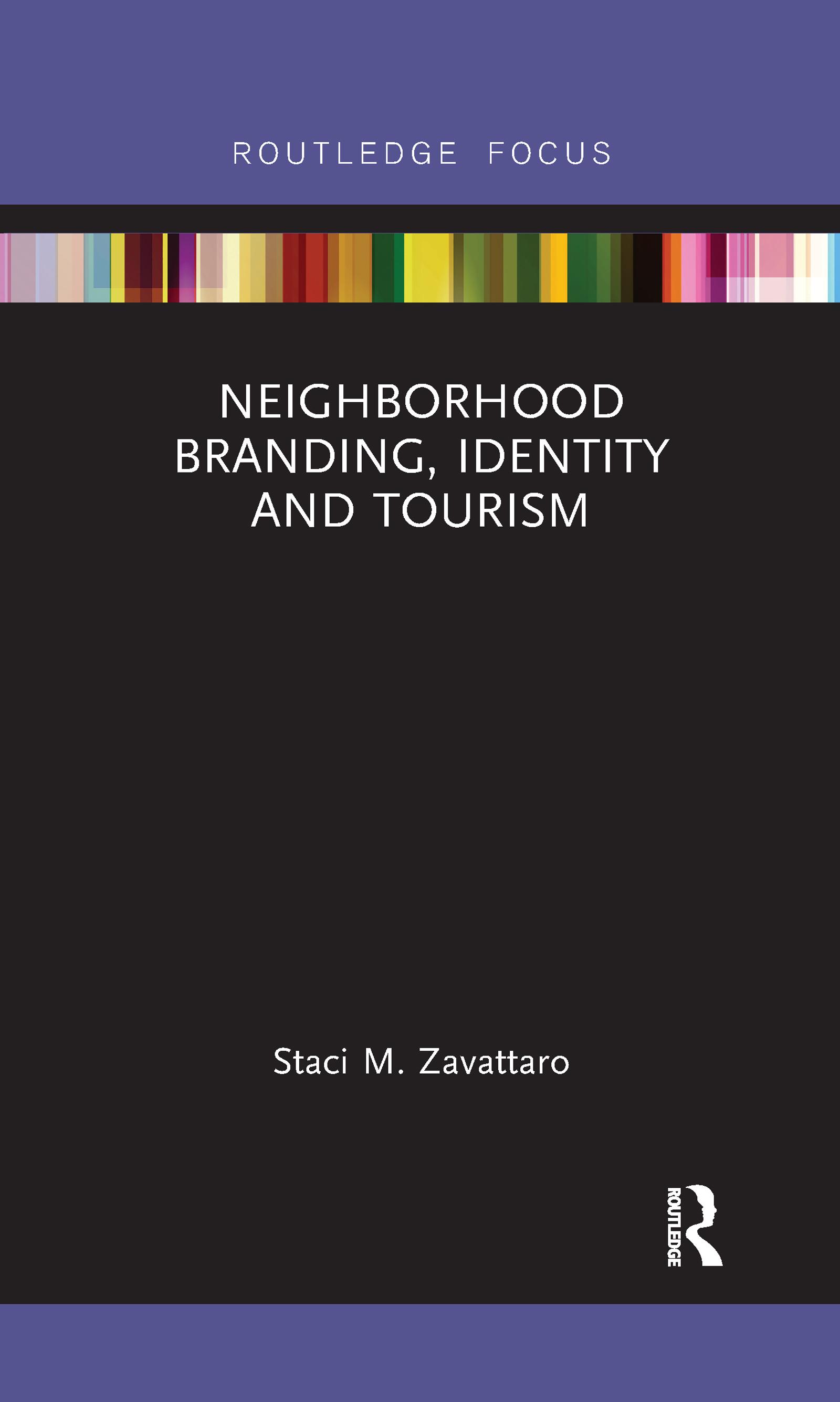Neighborhood Branding, Identity and Tourism